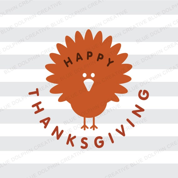 Happy Thanksgiving Svg Dxf Png Pdf Jpg Ai Turkey Cutting