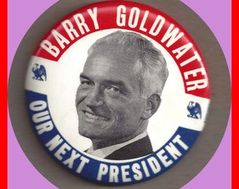 Original Political Pin Barry Goldwater Campaign GOP 1964 Large