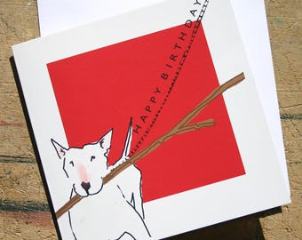 English Bull Terrier Birthday Card Dog with stick