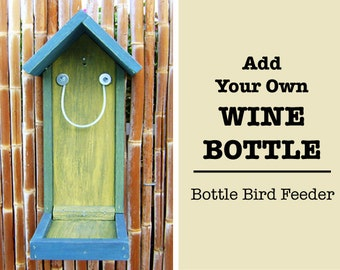 Bottle BIRD FEEDER, Wood Feeder Only, Hand Painted, (Bottle NOT Included), Hand Made (bird seed not included) Ready to Ship