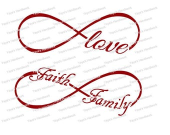 SVG - Love, Faith and Family Infinity  - Digital cutting file - INSTANT DOWNLOAD - svg, , silhouette studio, png & pdf