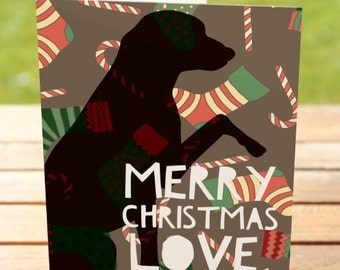 Christmas Greeting Card: Merry Christmas Love, The Dog   A7 5x7 Folded - Blank Inside - Wholesale Available