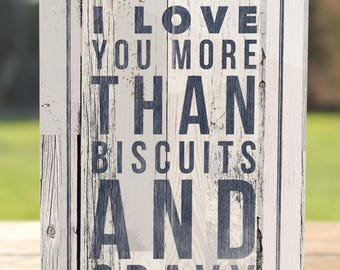 Country Greeting Card | I Love You More than Biscuits and Gravy | A7 5x7 Folded - Blank Inside - Wholesale Available