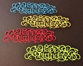 4 Lacey Happy Birthday Blooms, Blue, Red, Yellow, Green, Die Cuts, Sizzix, Handmade, Cards, Cardstock, Scrapbooking