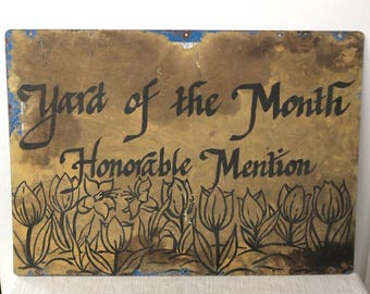 Antique Tin Metal Yard of the Month Honorable Mention Sign Wall Decor