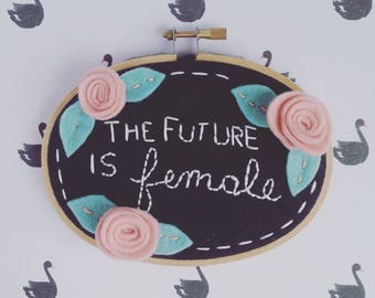 The future is female embroidery hoop art girls power wall decor
