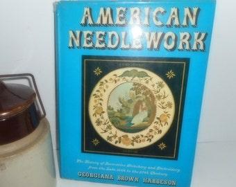 Needlework Book, American Needlework, Decorative Stitching Book