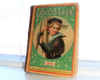 Antique Children's Book Chatterbox 1890