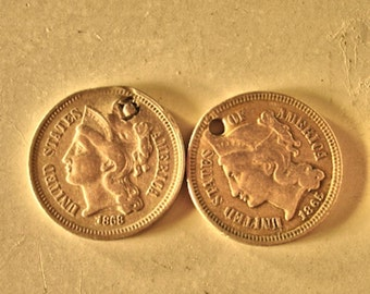 Vintage Lot of 2 Three Cents Nickel 1868 and 1867 With Hole in each Coin Jewelry Making Lot no. 336