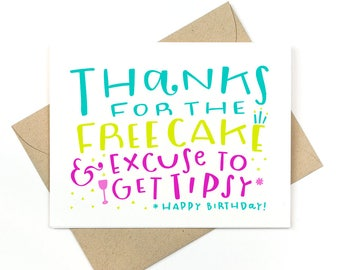 funny birthday card  -  thanks for the free cake
