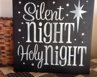 Silent Night Holy Night Primitive Stenciled Sign Holiday Decor