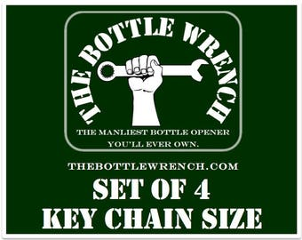 SET OF 4 Key Chain Sized - The Bottle Wrench Bottle Opener