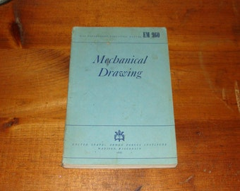 1940 United States Armed Forces Institute Mechanical Drawing Manual, Nice Shape!