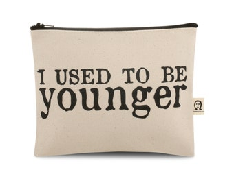 i used to be younger pouch
