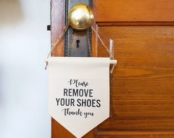 "Handmade ""Please Remove Your Shoes"" Wall Banner - Custom Wall Banner"