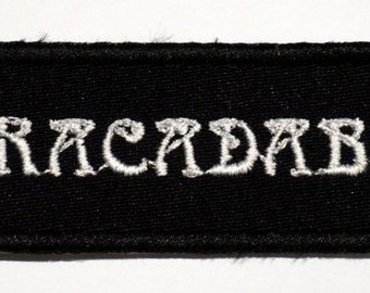 Abracadabra - embroidered patch, BUY3 GET4, 4 X 1,2 INCH