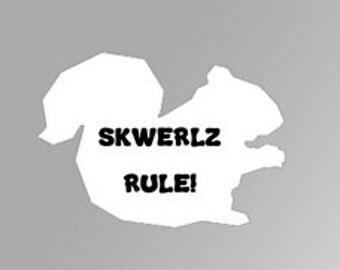 Skwerlz Rule! Vinyl Decal