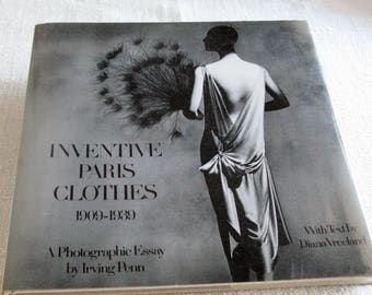 Inventive Paris Clothes 1909-1939 A Photographic Essay by Irving Penn & Diana Vreeland