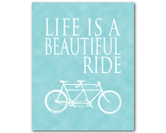 Life Is A Beautiful Ride Inspirational Quote Word Art Print