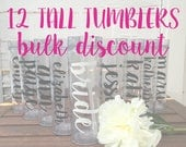 12 Tall Tumblers BULK DISCOUNT: Personalized Bridal Party Tumblers, Bachelorette Bottles, Bride Tribe, Team Bride, Personalized Water Bottle