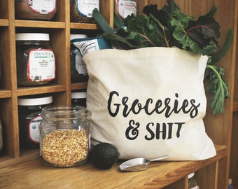 Reusable Grocery Bag Tote | Groceries and Shit, Reusable Shopping Bag, Tote Bag, Canvas Tote, Gift for Mom, Grocery Tote, Funny Gift for Her