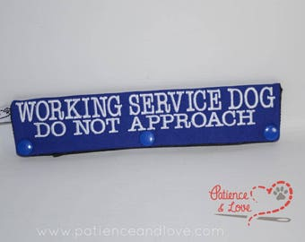 1 Working Service Dog Do not approach, leash sleeve, snap on, 2 lines of text on both sides