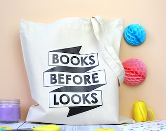 Books Before Looks Tote Bag. Book Lover Tote Bag. Book Bag. Bookworm. Book Lover. Literary Tote Bag. Literary Gifts. Book Nerd. Reader. Read