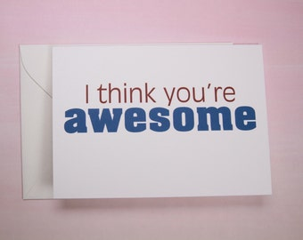 """Funny Card, Card for Friend - """"You're Awesome"""""""
