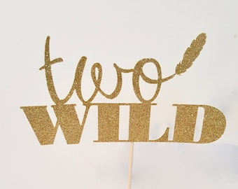 Two Wild Gold glitter Cake Topper READY TO SHIP