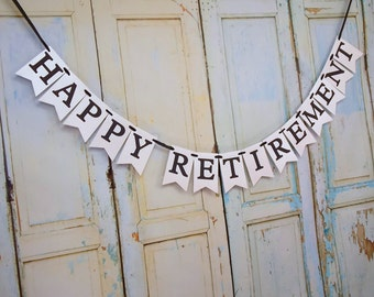 Happy Retirement Banner, Happy Retirement Sign, Retirement Party Decoration