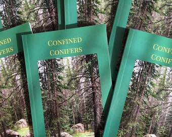 Confined Conifers
