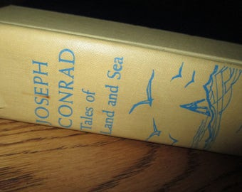 Tales of Land and Sea by Joseph Conrad Hanover House