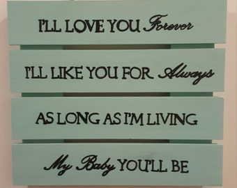 I Love You Forever Sign
