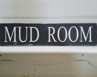 "Mud Room / distressed wood sign / rustic sign / hand painted sign / 24"" x 5 1/2"""