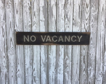 No Vacancy Sign, Wood No Vacancy Sign, Bed and Breakfast Sign, Hotel Sign, Vacancy Sign, Sign,