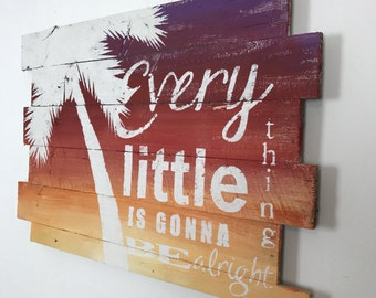 "Beach Decor Palm Tree on Sunset Bob Marley Every Little Thing is Gonna be Alright,  32"" x 21"" Beach House, Lyrics, Quote, Pool, tropical"