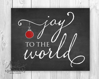 Joy to the World Chalkboard Style Art Print w Red Christmas Ornament, Joy to the World Christmas Art, Joy to the World Holiday Poster