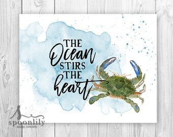 The Ocean Stirs the Heart Typography Art, Ocean Quote, Beach Quote, The Ocean Stirs the Heart Art Print with Watercolor Crab