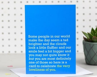The Very Loveliness Of You - Greetings Card