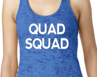 Quad Squad Racerback Burnout Tank. Womens Workout Tank Top.Cross Training Tank Top. Gym Tank. Exercise Tank Top. Running Tank.