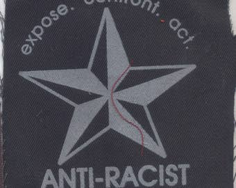 Expose. Confront. Act. Anti-Racist Patch