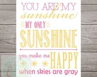 You Are My Sunshine INSTANT DOWNLOAD in pink and yellow--8x10 & 11x14