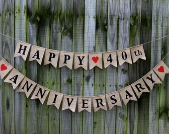 Happy Anniversary  Burlap Banner - Banners - Congrats Banner - Anniversary Burlap Banner Happy 40th bunting