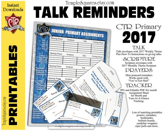 Printable Primary 2017 CTR Talk Reminders, Scriptures, Prayers Sharing Time Themes.  Assignment Sheet is also editable pdf. Choose The Right