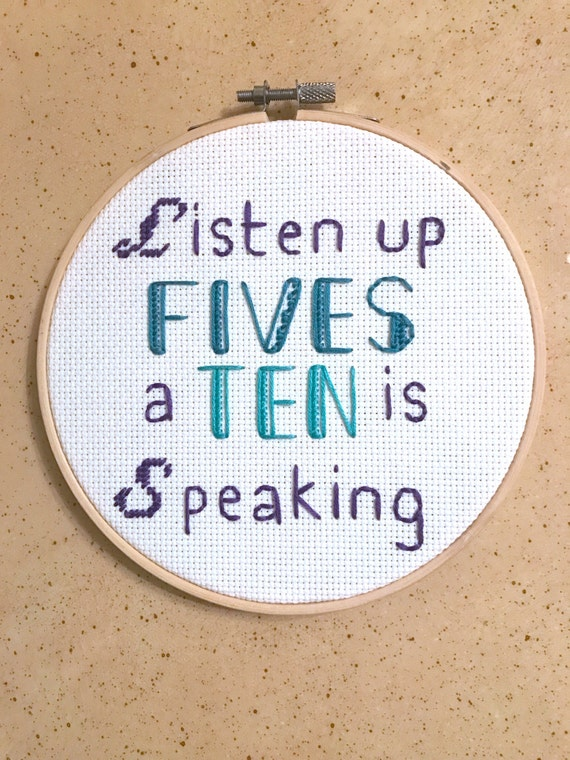"30 Rock Cross Stitch Embroidery Listen Up Fives, A Ten is Speaking Jenna Maroney Quote 6"" Hoop Art"