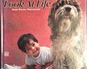 Kodak's Look at Life hardback book - 1991