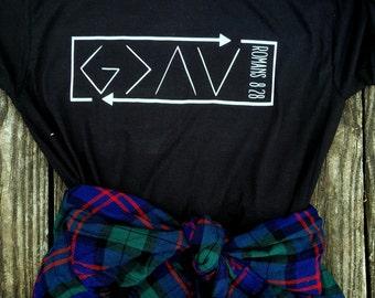 God is greater than shirt // Christian t-shirt // Faith Shirt // Arrows shirt // Romans 8:28 shirt// Promise Shirt