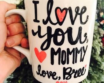 Gift for mom- i love you, mom- mon coffee mug- gift- Mother's Day
