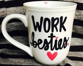 Work bestie coffee mug- work besties-co-worker coffee mug  - office humor- co-worker gift- funny coffee mugs for coworkers-coffee mug