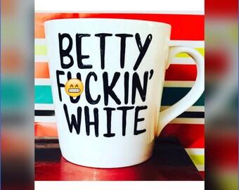 Mature- betty white- When I Grow UP I want to be Betty White- Stay Golden- Golden Girls Coffee Mug- Handpainted -Golden Girls Gift- Thank yo